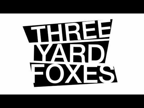 Three Yard Foxes - Lightspectrum