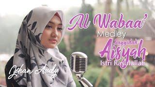 Download Lagu Jihan Audy - AL WABAA' Virus Corona Medley AISYAH Istri Rasulullah   Cover mp3