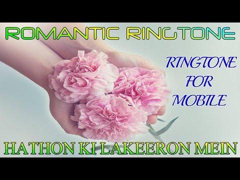 HATHON KI LAKEERON MEIN || ROMANTIC LOVE || ROMANTIC RINGTONE || Hathon Ki Lakeeron Mein Ringtone