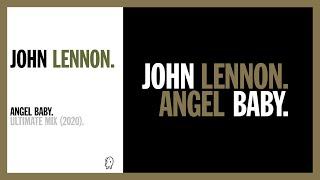ANGEL BABY. (Ultimate Remix, 2020) - John Lennon. YouTube Videos