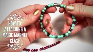 HOW TO: Attaching a magic magnet clasp