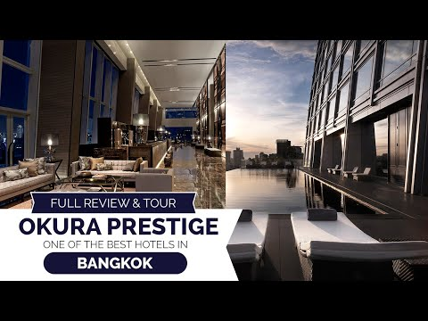 One Of The Best Luxury Hotels In Bangkok – Okura Prestige Full Review