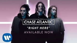 Chase Atlantic Right Here Official Audio