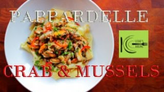 Fresh Pappardelle with Crab & Mussels