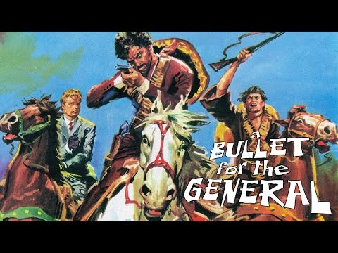 A Bullet for the General (1967, Italy) Theatrical Trailer