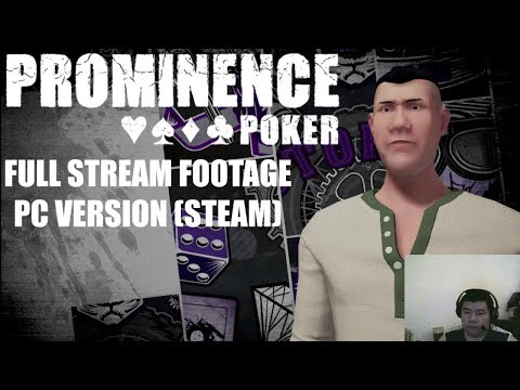 Prominence Poker - My Full stream footage from Twitch