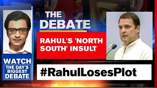 Rahul Gandhi's 'North South Insult' Sums Up The Inevitable | The Debate with Arnab Goswami