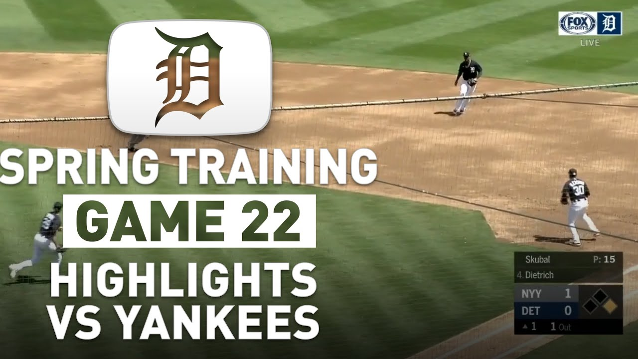 Detroit Tigers Spring Training Highlights Game 22 vs Yankees