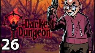 Darkest Dungeon: The Color of Madness - Northernlion Plays - Episode 26 [Nicholas]