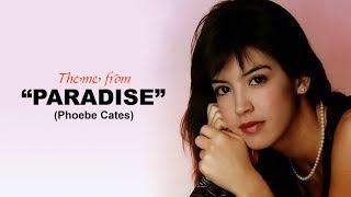 Paradise - Phoebe Cates [♪ with Lyrics] (HD)
