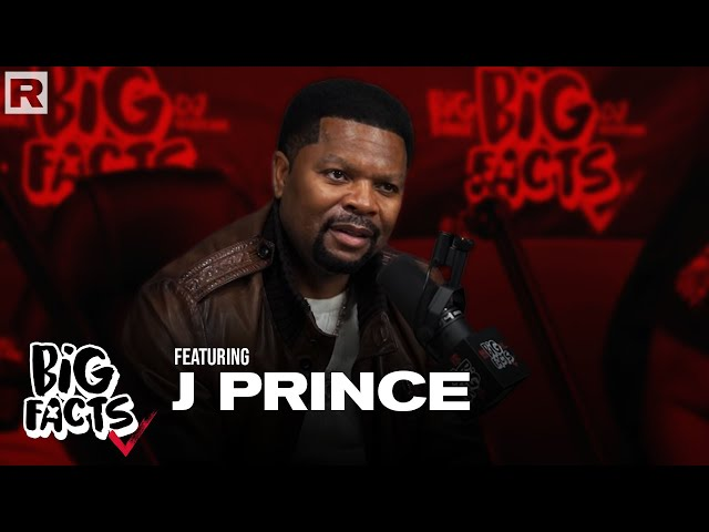 J Prince On Respect, Loyalty Liquor Collection, Street Culture, Social Media & More | Big Facts