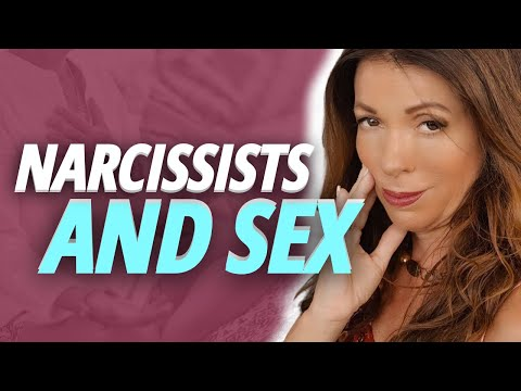 Narcissists and SEX