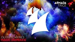 Olympic Ayres - Magic (Jake Liedo Radio Edit)