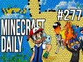 Minecraft Daily | Ep.277 | Ft. Kevin, ImmortalHd and Steven | The Fixed Battle xD