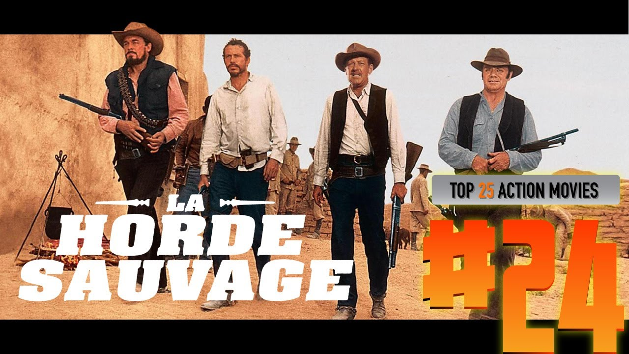 Download Top 25 Action Movies #24. LA HORDE SAUVAGE