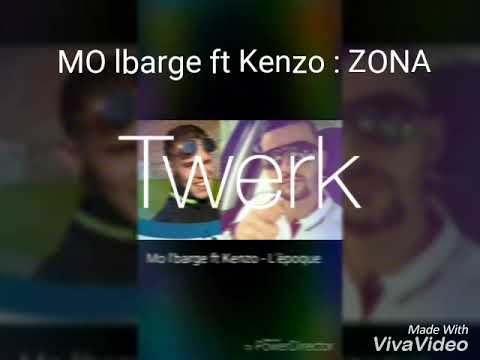 MO L'BARGE ft KENZO \ ZONA