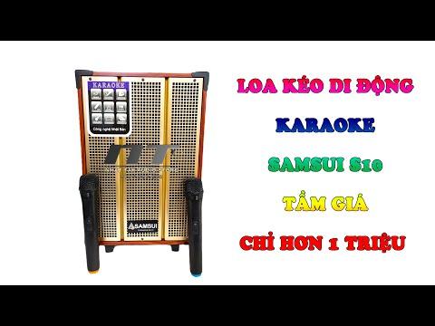 Loa kẹo kéo karaoke SAMSUI S10 - Tầm giá dưới 2 triệu đáng mua nhất 2020   Nhật Tây Audio Store ✅