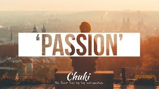 'Passion' Real Chill Old School Hip Hop Instrumentals Rap Beat | Chuki Beats