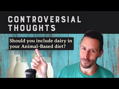 Controversial Thoughts: Should you include dairy in your Animal-Based diet?