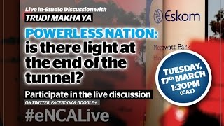 Powerless nation - is there light at the end of the tunnel?