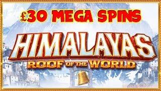 NEW Himalayas Slot ** £30 Mega Spins **