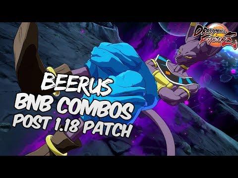 DBFZ 1.18 Beerus BnB Combos | DRAGON BALL FighterZ