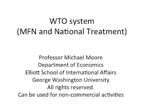 WTO system (most-favored-nation and national treatment)
