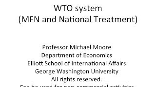 WTO system (most-favored-nation and national treatement)