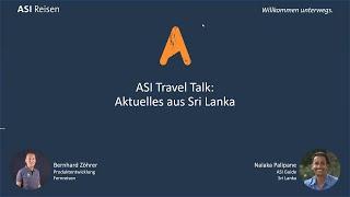 ASI Reisen Travel Talk: Akutelles aus Sri Lanka
