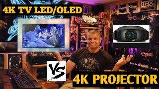 4K TV LED/OLED Vs 4K Projector Which one?