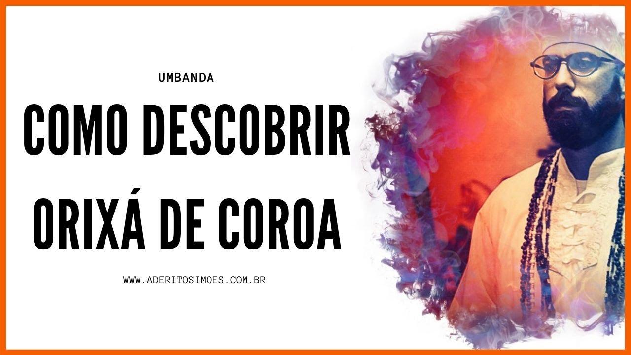 COMO DESCOBRIR ORIXÁ DE COROA   2020   Direto e rápido