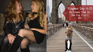 Travel With Me To NYC | Vlogmas Days 8-10