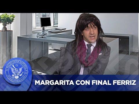 MARGARITA CON FINAL FERRIZ - EL PULSO DE LA REPÚBLICA