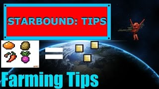 Starbound Tips: Farming Tips