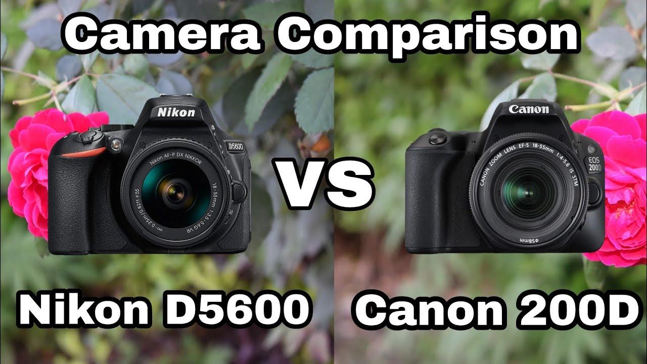 Nikon vs Canon DSLR Camera Comparison | Nikon D5600 vs Canon 200D | Image  and video quality Test !!!