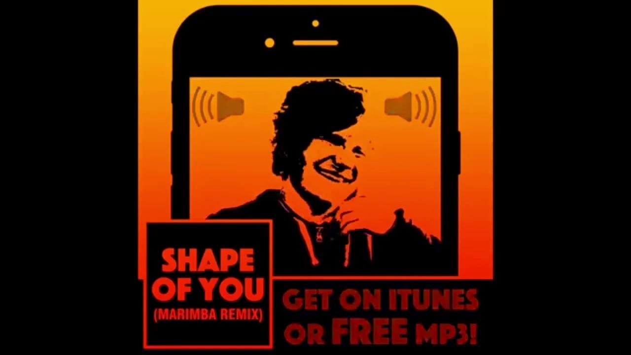 shape of you ringtone marimba remix download mp3