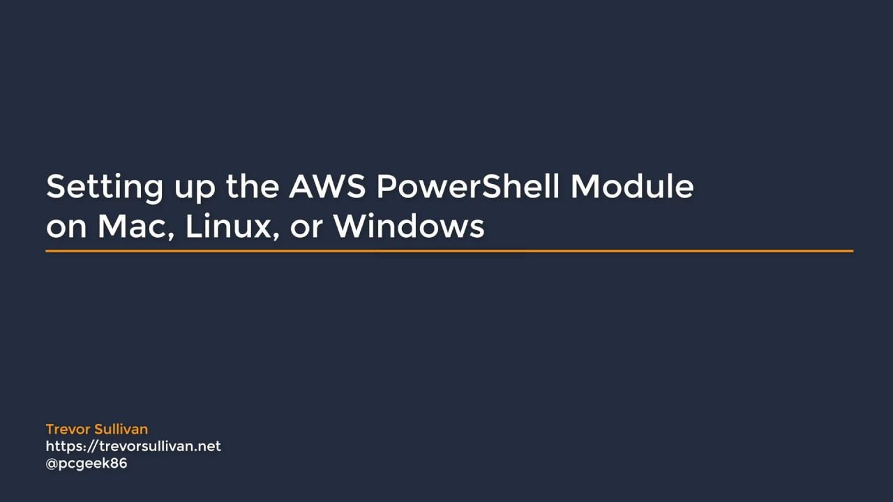[Guide] Setting up the AWS PowerShell Module