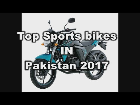 Upcoming Sports bikes in Pakistan 2017 with price || Must Watch Top sports bikes