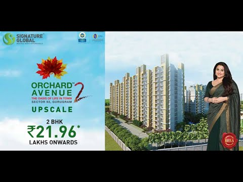 Walkthrough Signature Global Orchard Avenue 2 Sector 93 Gurugram