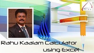 Rahu Kaalam Calculator using Microsoft Excel