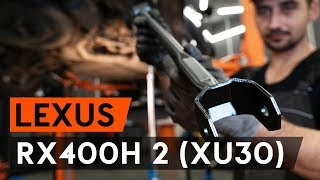 rear and front Wishbone installation LEXUS RX: video manual