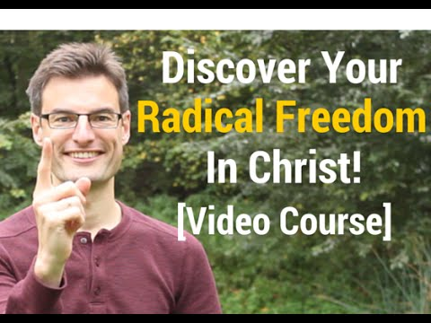 Discover Your Radical Freedom In Christ To Live A Grace-Filled Life!