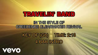 Creedence Clearwater Revival - Travelin' Band (Karaoke)