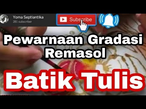 Pewarnaan Gradasi Dengan Remasol Pada Batik Tulis Youtube