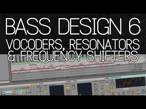 "Bass Design 6: ""Neuro"" vocoders, resonators & frequency shifters"
