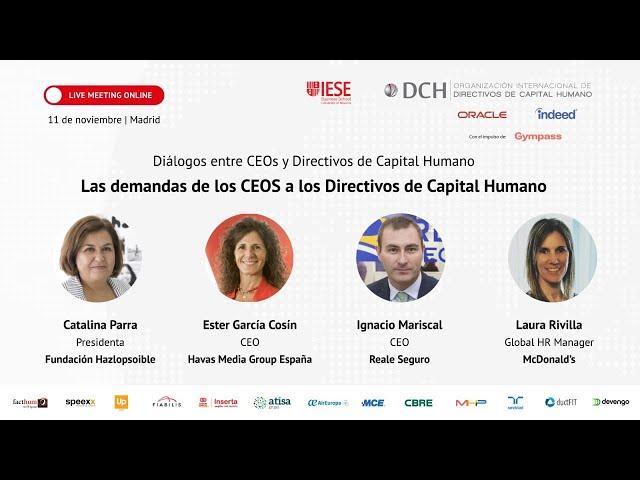 Mesa redonda: Las demandas de los CEOs a los Directivos de Capital Humano