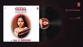 Latest Song 2019 || IDI NYAYAMA : SMT. E. GAYATHRI (Audio) || T-Series Classics