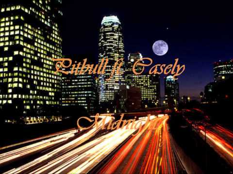 Pitbull ft. Casely-Midnight (with Download Link!)