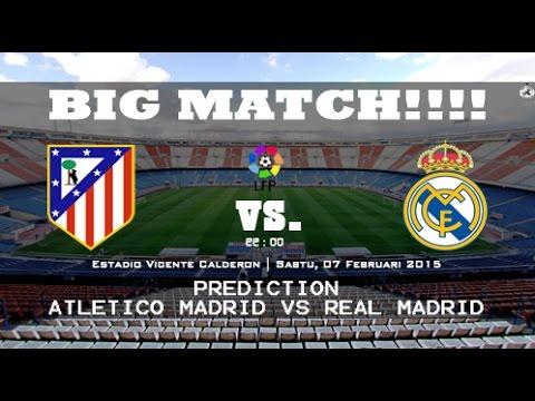 Prediction Atletico Madrid VS Real Madrid LFP HD | Saturday 07 February 2015