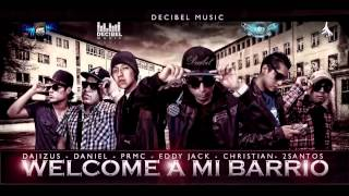 Welcome a mi Barrio - Decibel Music Inc